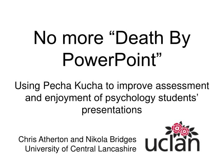 """No more """"Death By PowerPoint"""""""