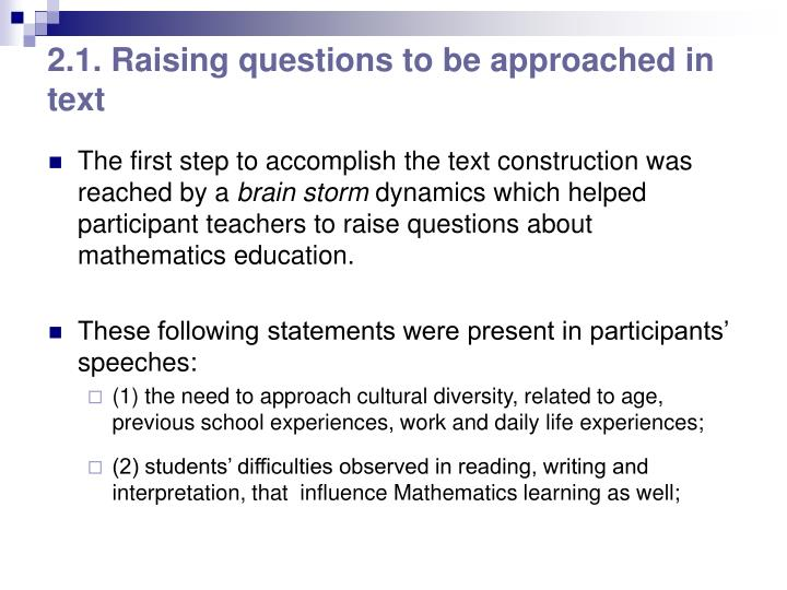 2.1. Raising questions to be approached in text
