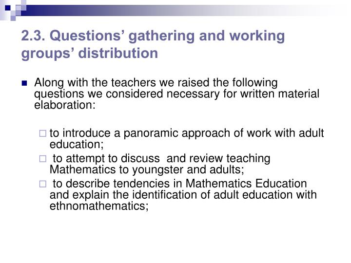 2.3. Questions' gathering and working groups' distribution