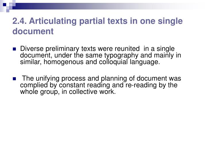 2.4. Articulating partial texts in one single document