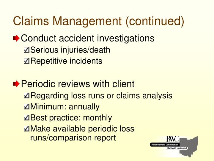 Claims Management (continued)