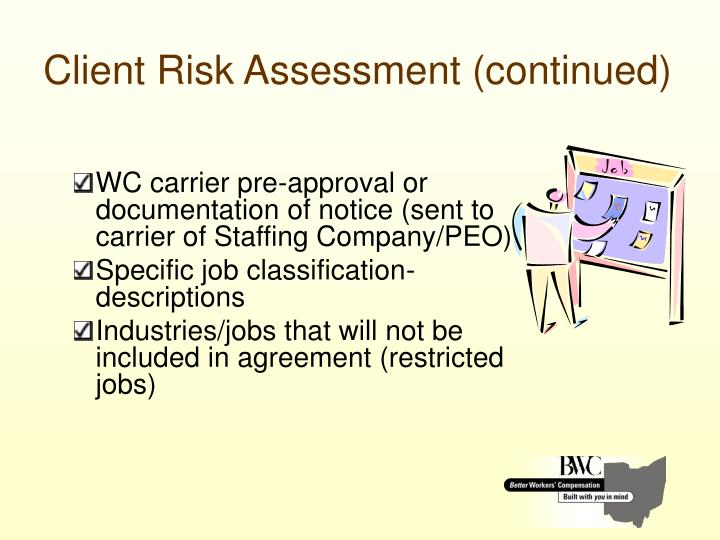 Client Risk Assessment (continued)