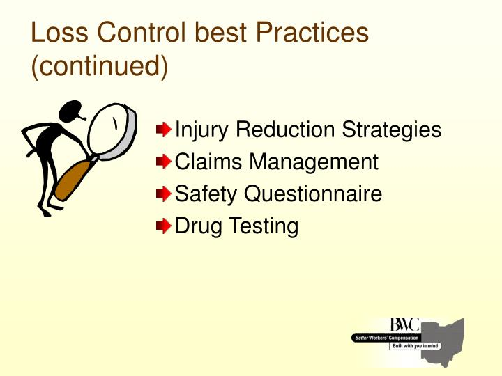 Loss Control best Practices (continued)