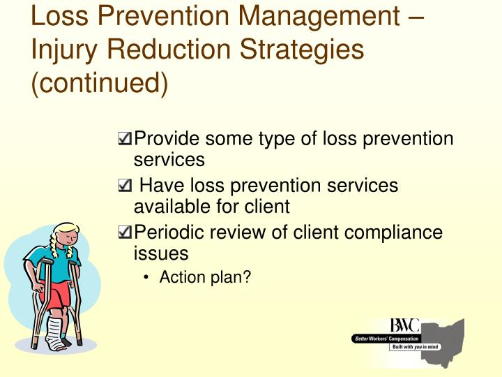 Loss Prevention Management – Injury Reduction Strategies (continued)