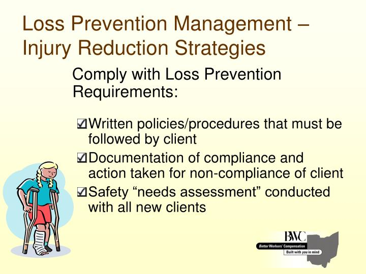 Loss Prevention Management – Injury Reduction Strategies
