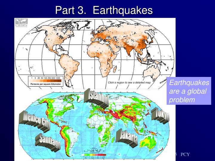 Part 3.  Earthquakes