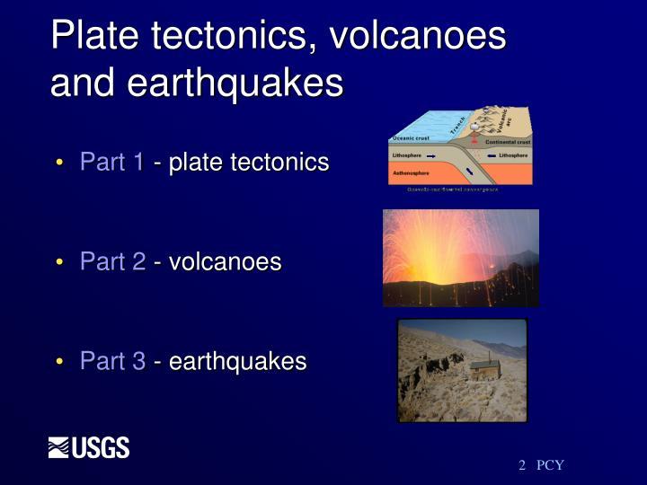 Plate tectonics, volcanoes