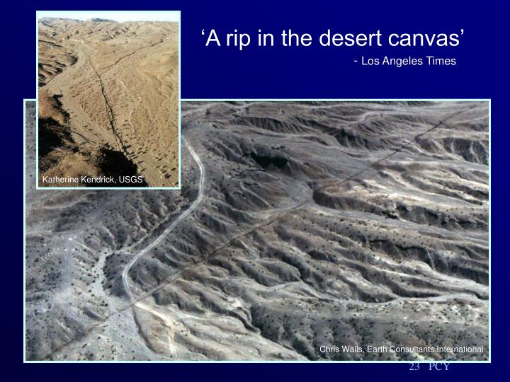 'A rip in the desert canvas'