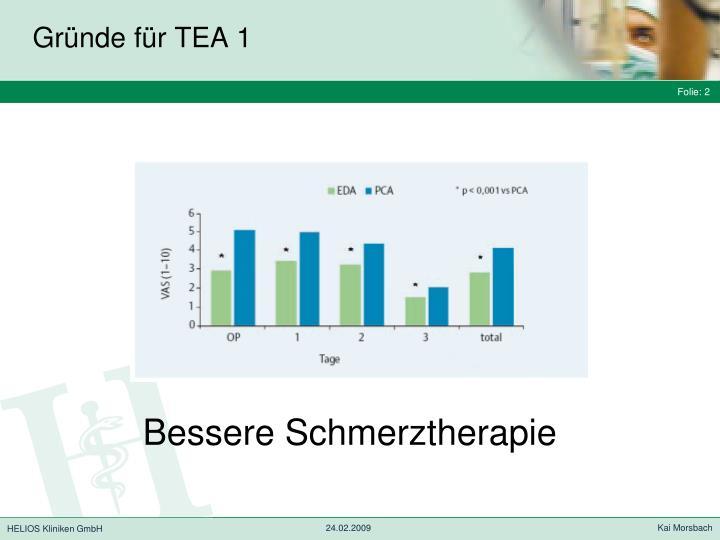 Gründe für TEA 1