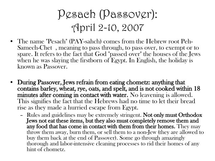 Pesach (Passover):