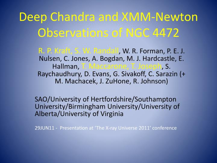Deep Chandra and XMM-Newton Observations of NGC 4472