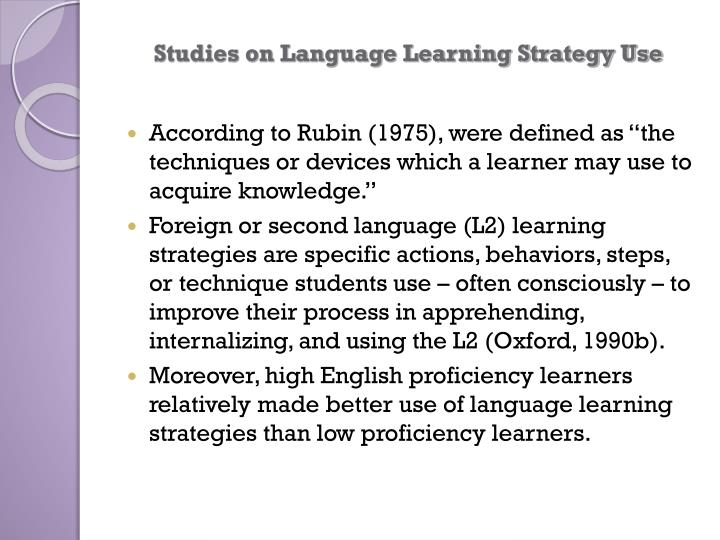 Studies on Language Learning Strategy Use