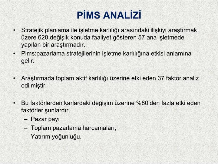 PİMS ANALİZİ