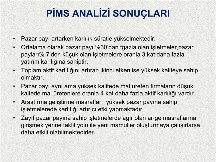 PİMS ANALİZİ SONUÇLARI