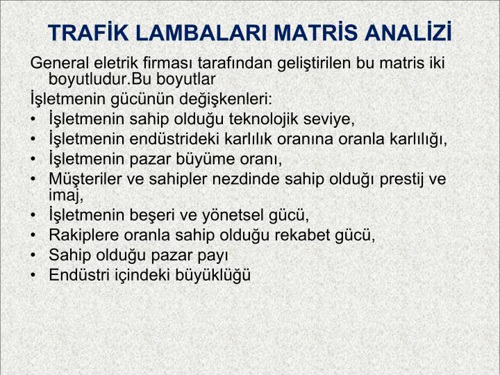 TRAFİK LAMBALARI MATRİS ANALİZİ