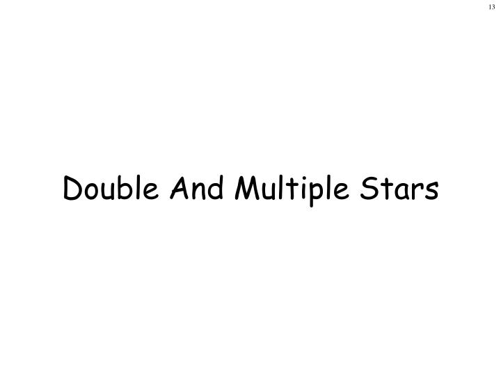Double And Multiple Stars