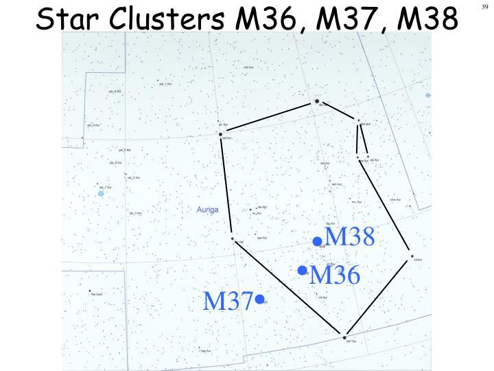 Star Clusters M36, M37, M38