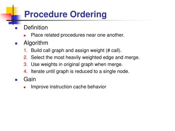 Procedure Ordering
