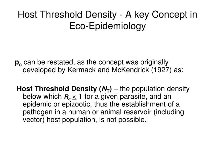 Host Threshold Density - A key Concept in Eco-Epidemiology