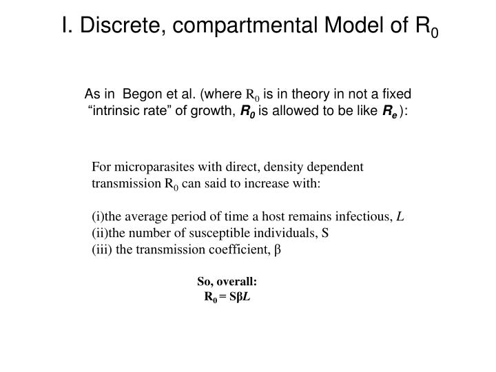 I. Discrete, compartmental Model of R