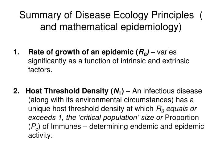 Summary of Disease Ecology Principles  ( and mathematical epidemiology)