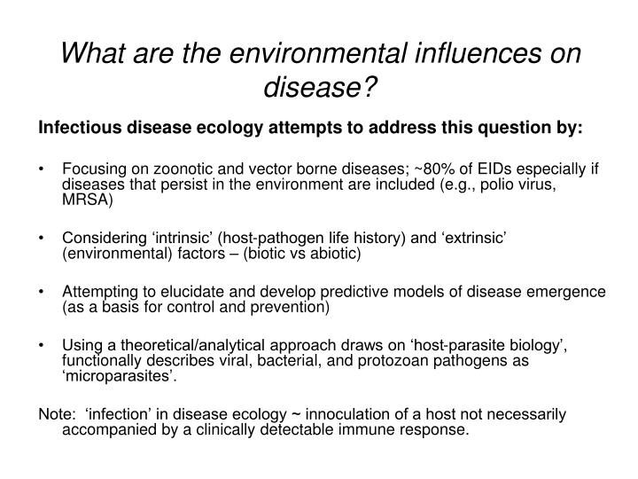 What are the environmental influences on disease?