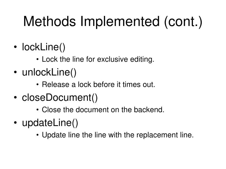 Methods Implemented (cont.)