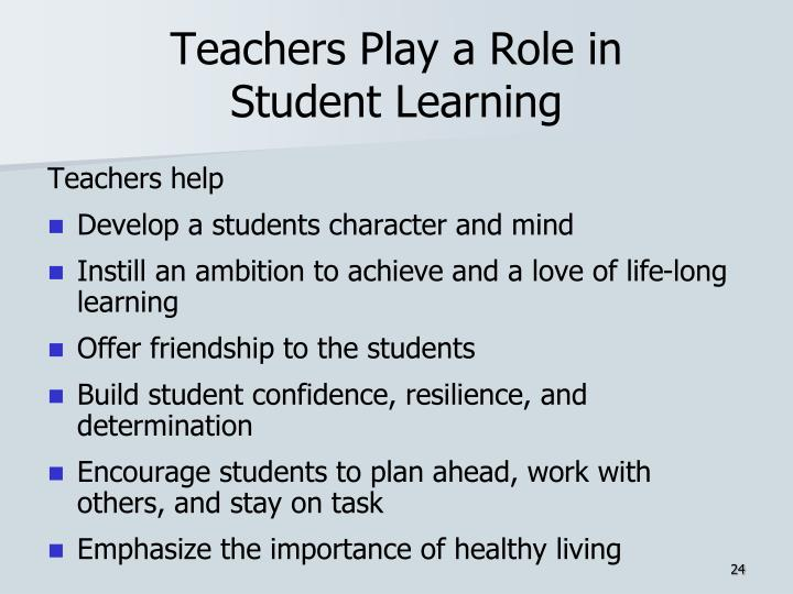 Teachers Play a Role in
