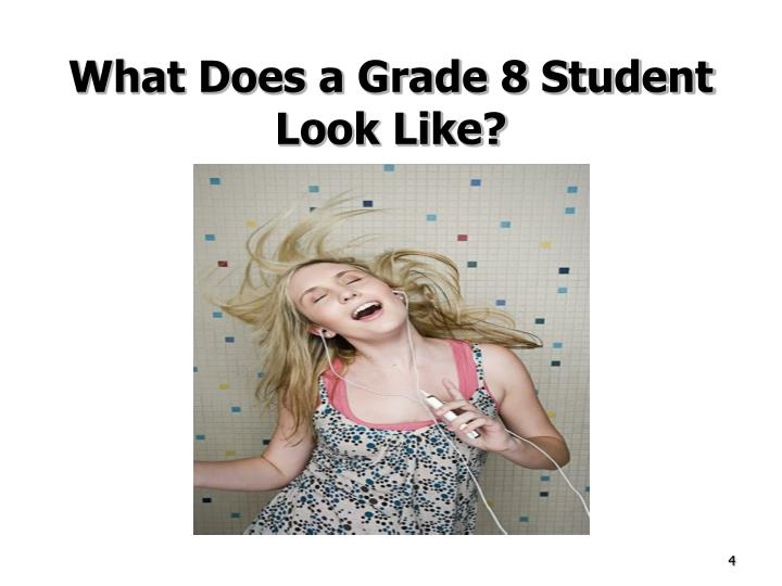 What Does a Grade 8 Student Look Like?