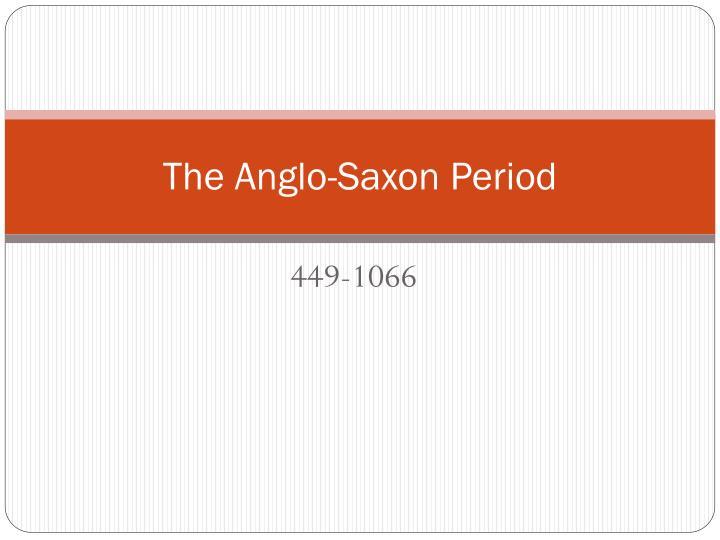 the anglo saxon period