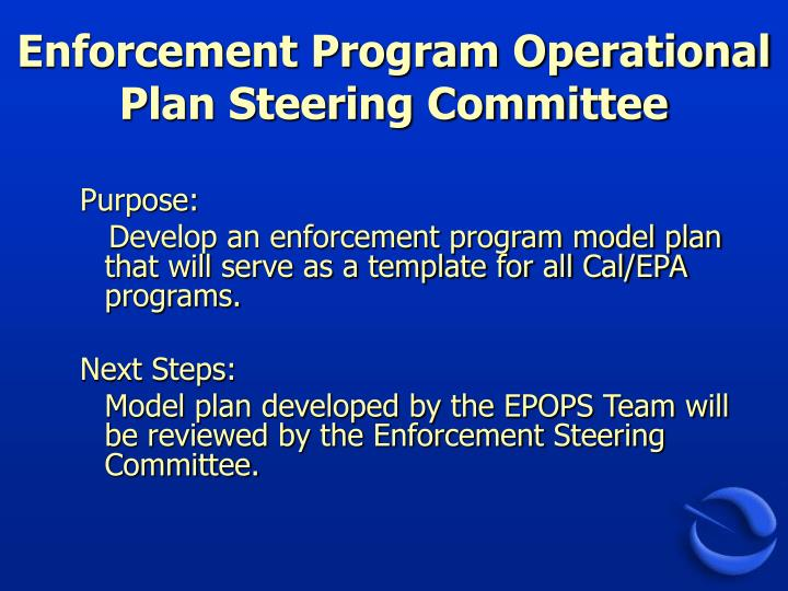 Enforcement Program Operational Plan Steering Committee