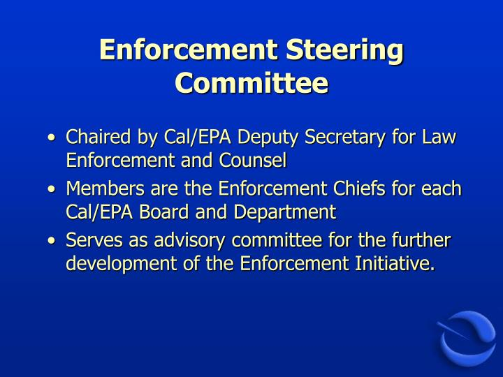 Enforcement Steering Committee