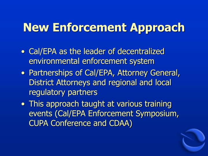 New enforcement approach