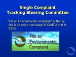 single complaint tracking steering committee
