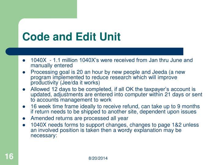Code and Edit Unit