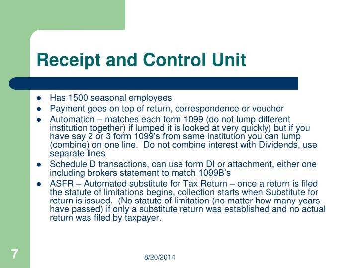Receipt and Control Unit