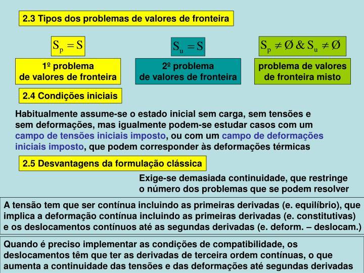 2.3 Tipos dos problemas de valores de fronteira