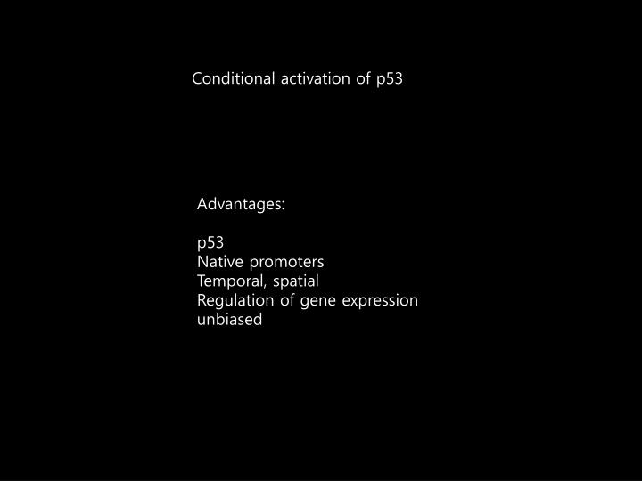 Conditional activation of p53