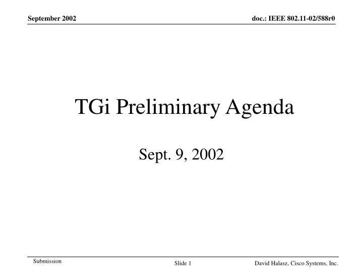 TGi Preliminary Agenda