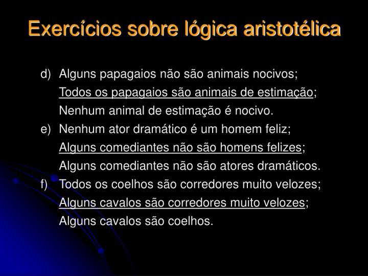 Exercícios sobre lógica aristotélica