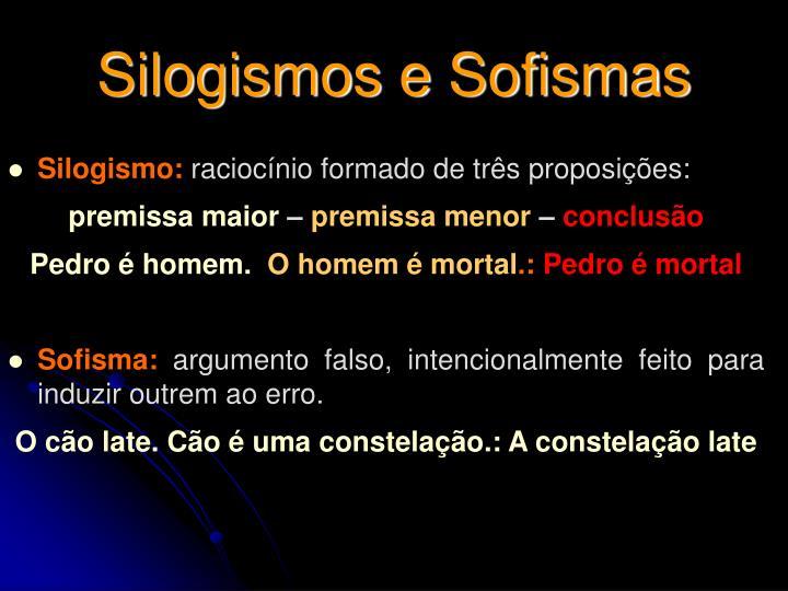 Silogismos e Sofismas