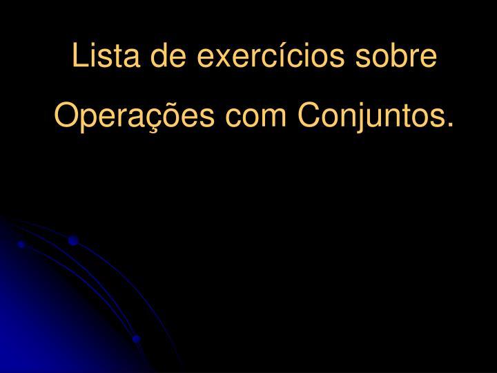 Lista de exercícios sobre