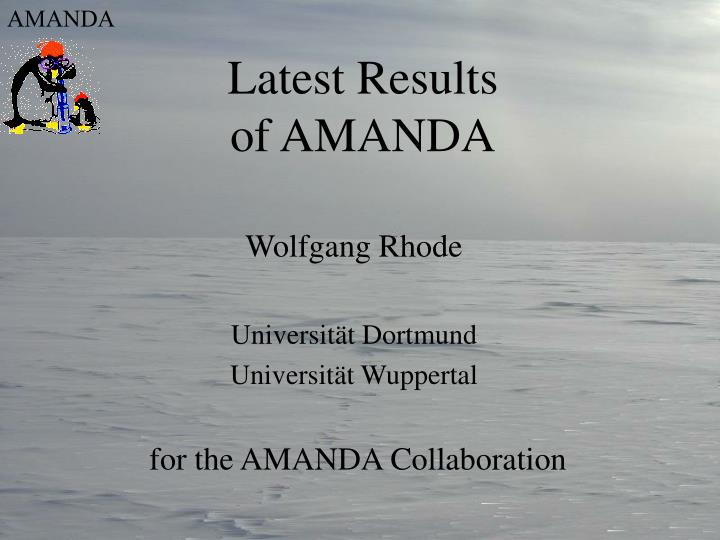 Latest results of amanda
