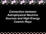 connection between astrophysical neutrino sources and high energy cosmic rays