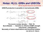 notes hl ll grbs and uhecrs
