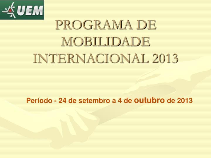 programa de mobilidade internacional 2013