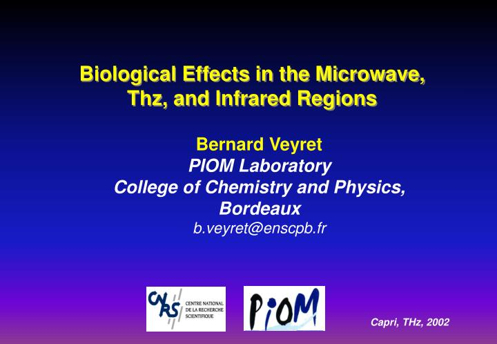 Biological Effects in the Microwave,
