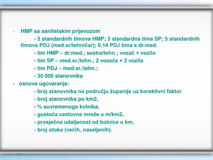 HMP sa sanitetskim prijevozom