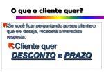 o que o cliente quer