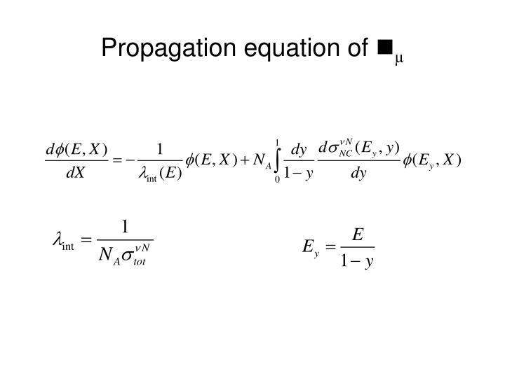Propagation equation of